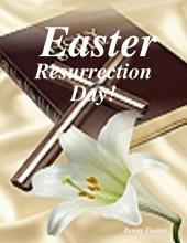 Easter, Resurrection Day!