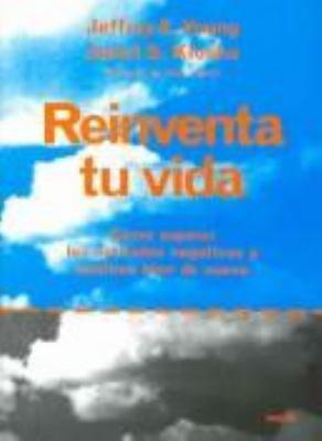 Reinventa tu vida  Reinventing Your Life