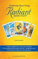 Exploring Tarot Using Radiant Rider-Waite Tarot