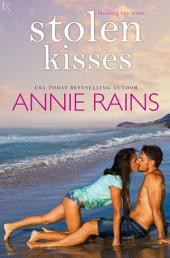 Stolen Kisses: A Blushing Bay Novel