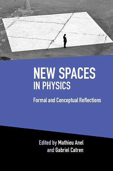 New Spaces in Physics PDF