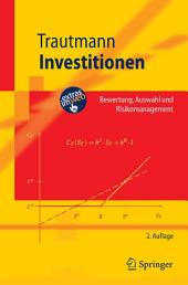 Investitionen: Bewertung, Auswahl und Risikomanagement, Ausgabe 2