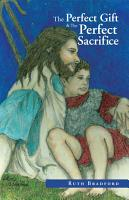 The Perfect Gift and the Perfect Sacrifice PDF