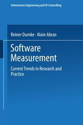 Software Measurement: Current Trends in Research and Practice