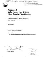 Proposed John Henry No. 1 mine, King County, Washington: draft environmental impact statement