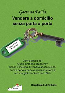 VENDERE A DOMICILIO SENZA IL PORTA A PORTA PDF