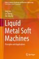 Liquid Metal Soft Machines