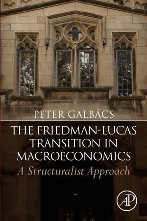 The Friedman Lucas Transition in Macroeconomics PDF