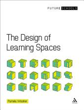 The Design of Learning Spaces