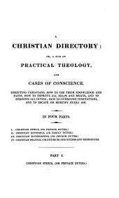 The Practical Works of Richard Baxter: with a Life of the Author and a Critical Examination of His Writings by William Orme: Volume 2
