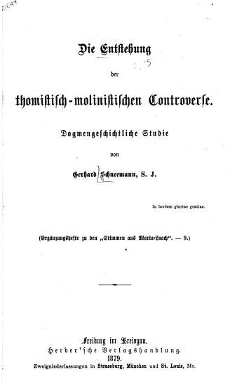 Die Entstehung der thomistisch molinistischen Controverse PDF