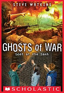 Lost at Khe Sanh  Ghosts of War  2  Book
