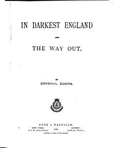 In Darkest England and the Way Out Book