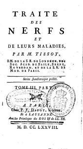 Traité des nerfs et de leurs maladies: (Partie 1 -Partie 2)