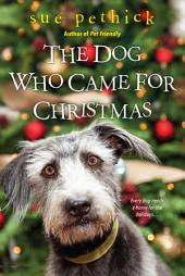 The Dog Who Came for Christmas