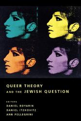 Queer Theory And The Jewish Question Book PDF