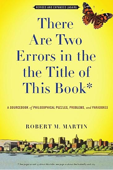 There Are Two Errors in the the Title of This Book  Revised and Expanded  Again  PDF