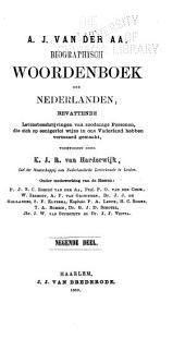 Biographisch woordenboek der Nederlanden: bevattende levensbeschrijvingen van zoodanige personen, die zich op eenigerlei wijze in ons vaderland hebben vermaard gemaakt, Volumes 9-10