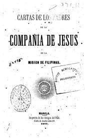 Cartas de los padres de la Compañia de Jesus de la Mision de Filipinas: Libro 1