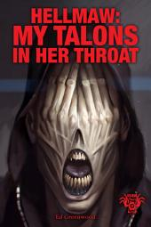 Hellmaw: My Talons In Her Throat