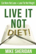 Live It Not Diet