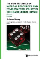 Wspc Reference On Natural Resources And Environmental Policy In The Era Of Global Change  The  In 4 Volumes  PDF