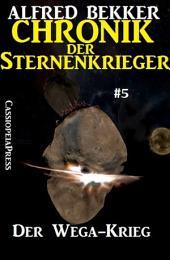 Der Wega-Krieg - Chronik der Sternenkrieger #5