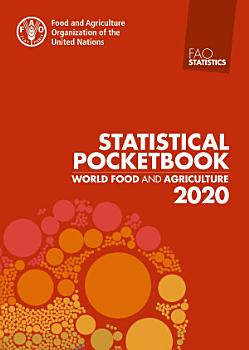 World Food and Agriculture     Statistical Pocketbook 2020 PDF