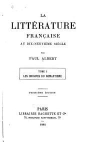 La littérature française au dix-neuvième siècle: Volume1