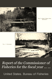 Annual Report of the Commissioner of Fisheries to the Secretary of Commerce and Labor for the Fiscal Year Ended ...: Issues 770-772; Issues 780-781; Issue 783; Issue 793