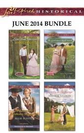 Love Inspired Historical June 2014 Bundle: Lone Star Heiress\The Lawman's Oklahoma Sweetheart\The Gentleman's Bride Search\Family on the Range