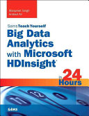 Big Data Analytics With Microsoft Hdinsight in 24 Hours PDF