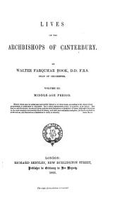 Lives of the Archbishops of Canterbury: Volume 3