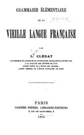 Grammaire élémentaire de la vieille langue française