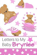 Letters to My Baby Brynlee