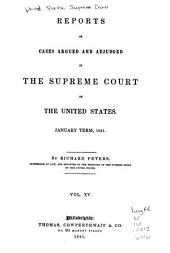Reports of Cases Argued and Adjudged in the Supreme Court of the United States: Volume 15
