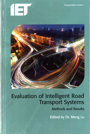 Evaluation of Intelligent Road Transport Systems