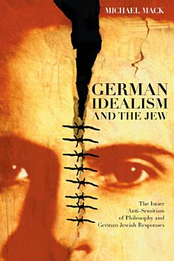 German Idealism and the Jew PDF