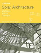 Solar Architecture: Strategies, Visions, Concepts