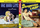 Download Dangerous Lady and One Hour Late Book