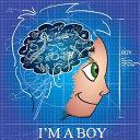 I m a Boy