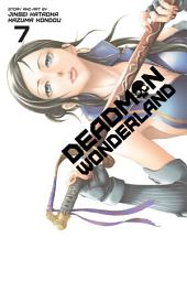 Deadman Wonderland: Volume 7
