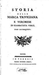 Storia Della Marca Trivigiana E Veronese: Volume 15