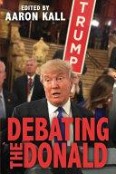Debating the Donald