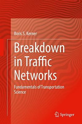 Breakdown in Traffic Networks