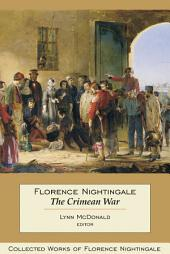 Florence Nightingale: The Crimean War: Collected Works of Florence Nightingale, Volume 14