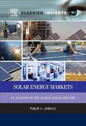 Solar Energy Markets: An Analysis of the Global Solar Industry