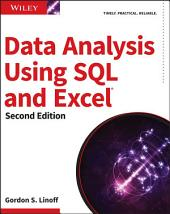 Data Analysis Using SQL and Excel: Edition 2