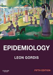 Epidemiology E-Book: with STUDENT CONSULT Online Access, Edition 5