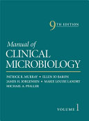 Manual of Clinical Microbiology  Introduction to the ninth edition of the Manual of clinical microbiology PDF
